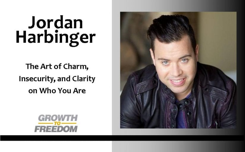 The Art of Charm, Insecurity, and Clarity on Who You Are with Jordan Harbinger [PODCAST 65]