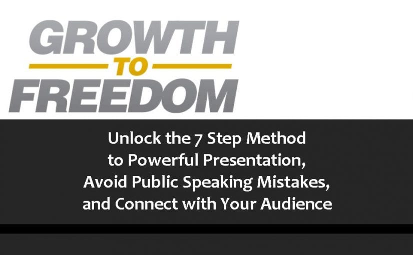 Unlock the 7 Step Method to Powerful Presentation, Avoid Public Speaking Mistakes, and Connect with Your Audience [PODCAST 114]