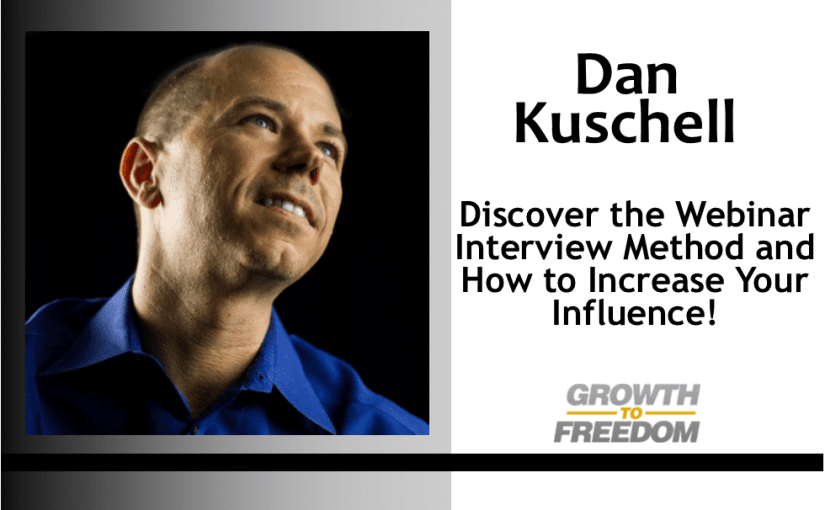 Discover the Webinar Interview Method and How to Increase Your Influence! [PODCAST 151]