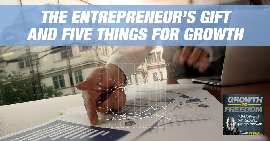 GTF 177 | Entrepreneur's Gift