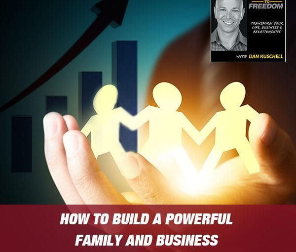 How to Build a Powerful Family and Business with the Ride or Die Mindset [Podcast 187]