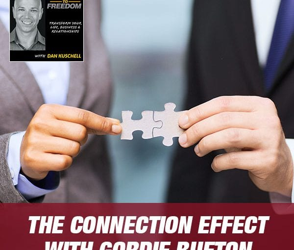 The Connection Effect with Gordie Bufton [Podcast 189]