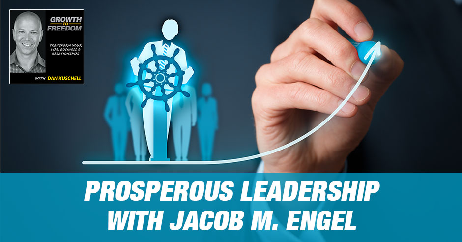 GTF 216 | Prosperous Leadership