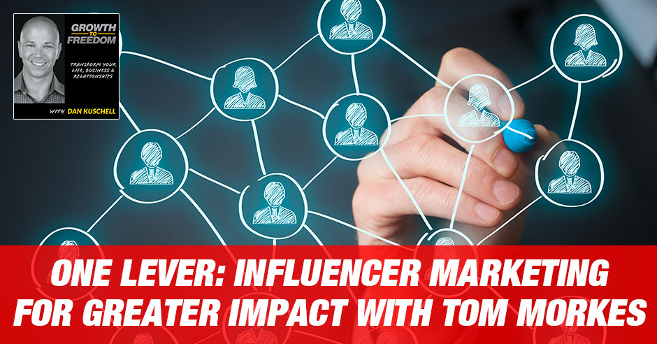 GTF 217 | Influencer Marketing