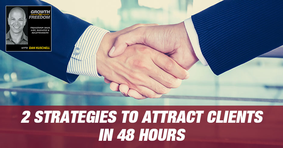 GTF 218 | Strategies To Attract Clients