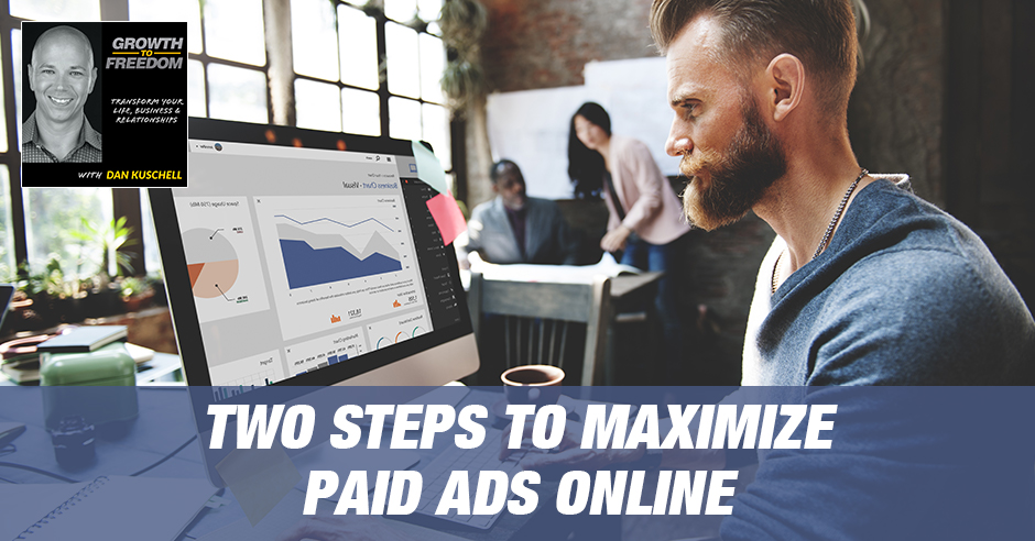 GTF 241 | Maximizing Paid Ads Online