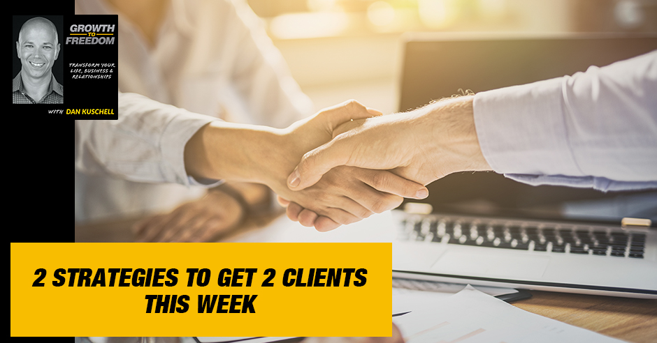 GTF 275 | Strategies To Get Clients